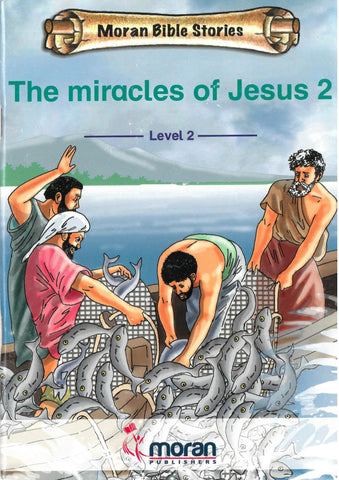 The Miracles of Jesus 2 (Level 2)