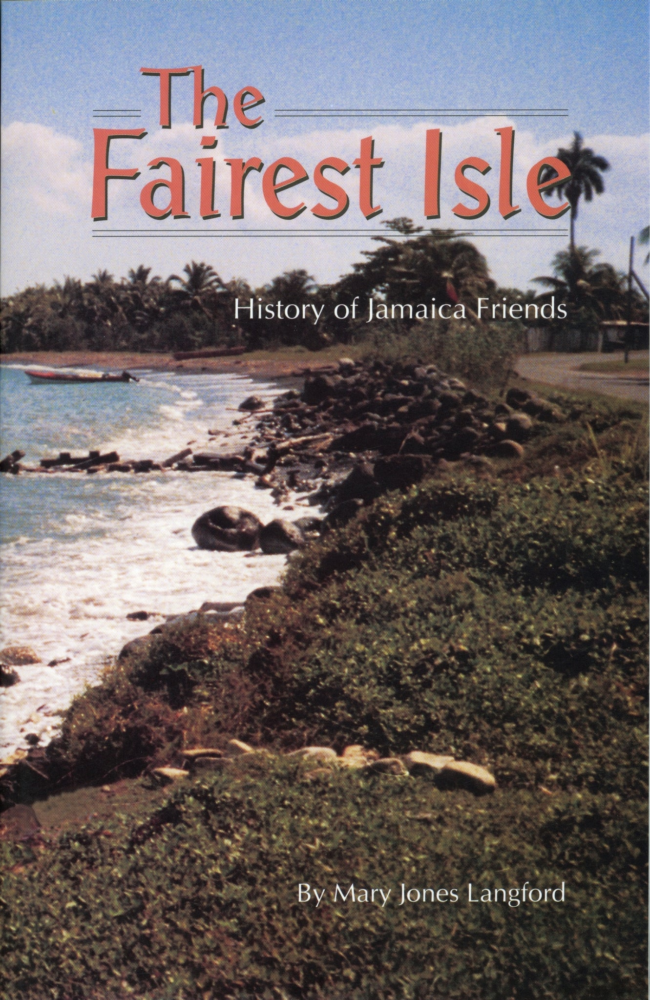 Fairest Isle: History of Jamaica Friends
