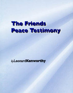 The Friends Peace Testimony