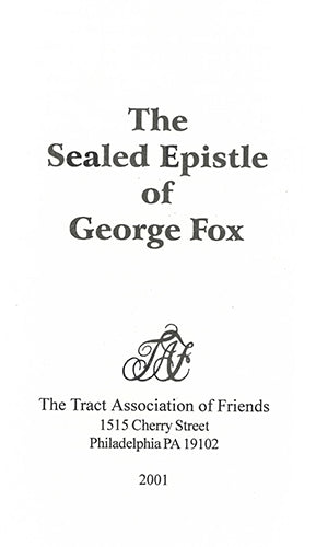 Tract: The Sealed Epistle of George Fox