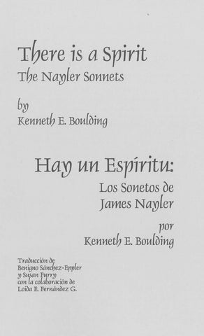 There is a Spirit: The Nayler Sonnets / Hay un Espiritu: Los Sonetos de James Nayler