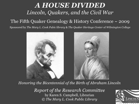 A House Divided: Lincoln, Quakers, and the Civil War