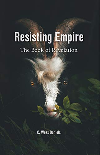 Resisting Empire: The Book of Revelation