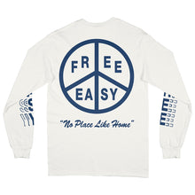 "Load image into Gallery viewer, Free & Easy ""No Place Like Home"" LS Tee"