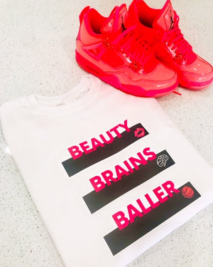 Beauty, Brains, Baller Tee