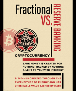Fractional Reserve vs. Cryptocurrency - HODL CRYPTO ART