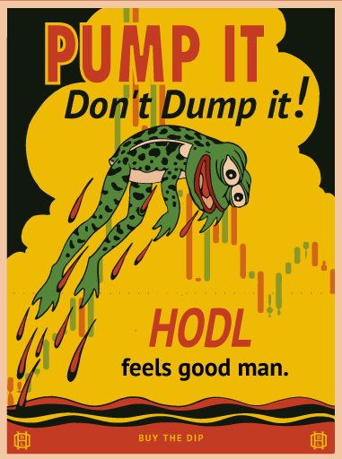 Pump it Pepe - HODL CRYPTO ART
