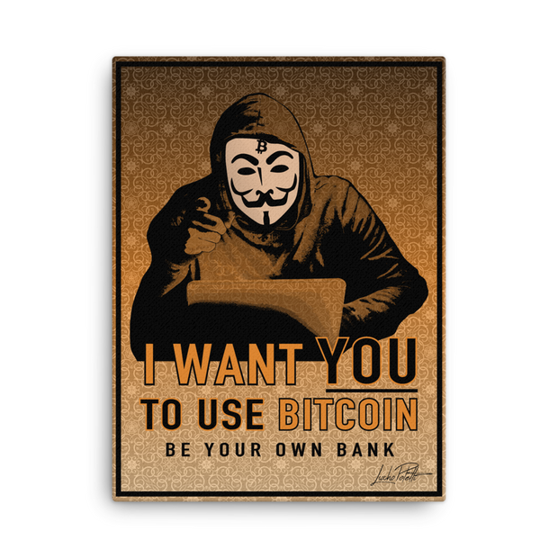 I Want You to Use Bitcoin (BYOB V2) Canvas