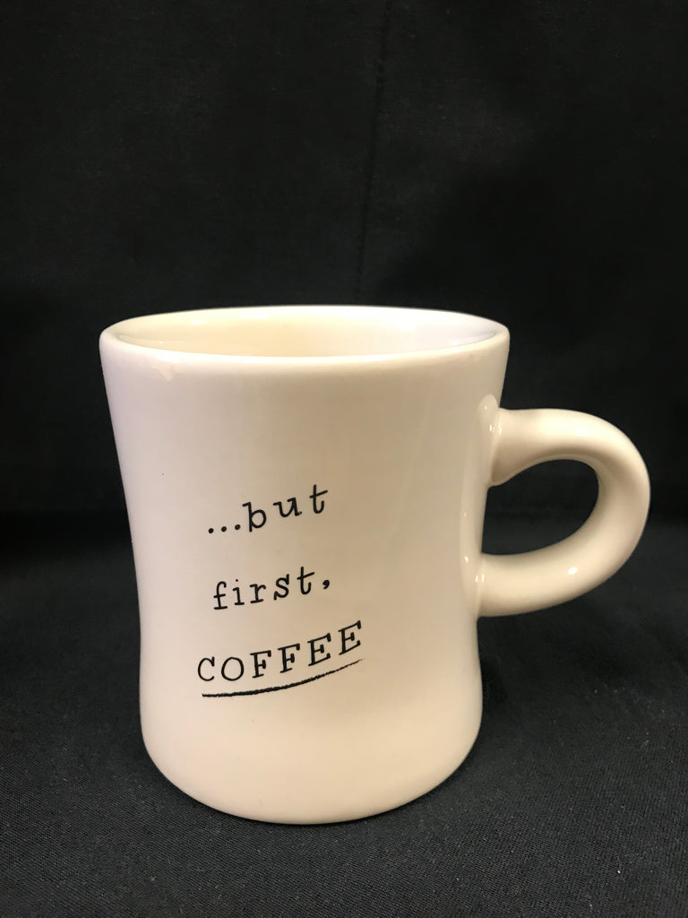 Diner Mug - But Coffee First