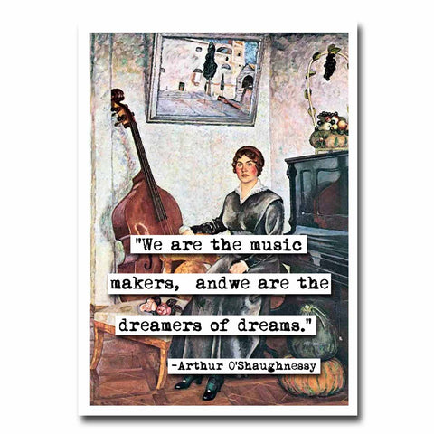 Arthur O'Shaughnessy Dreamers of Dreams Quote Blank Greeting Card