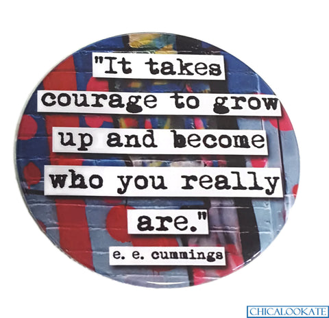 e.e. cummings Courage Coaster