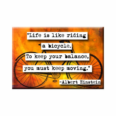 Albert Einstein Bicycle Quote Refrigerator Magnet (no.209)