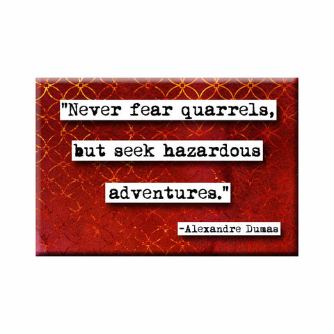 Alexandre Dumas Adventures Quote Magnet (no.333)