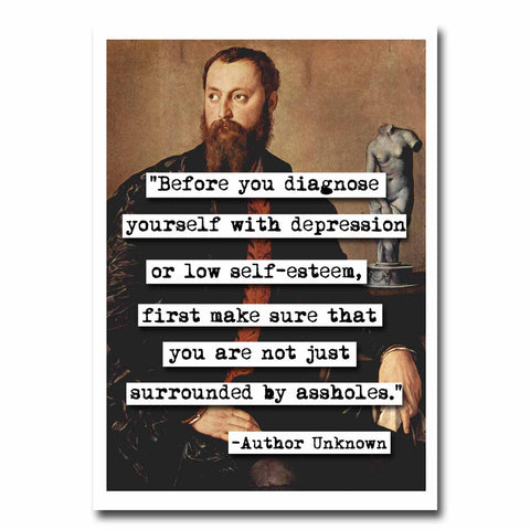 Before You Diagnose Yourself Quote Blank Greeting Card