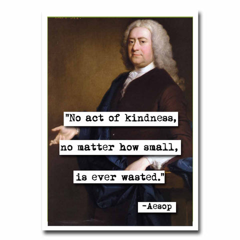 Aesop Act of Kindness Quote Blank Greeting Card