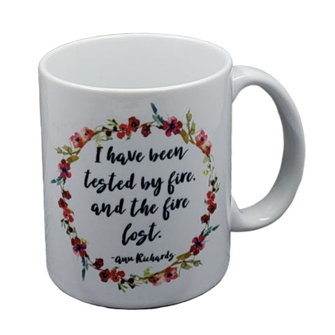 Tested By Fire Quote Mug