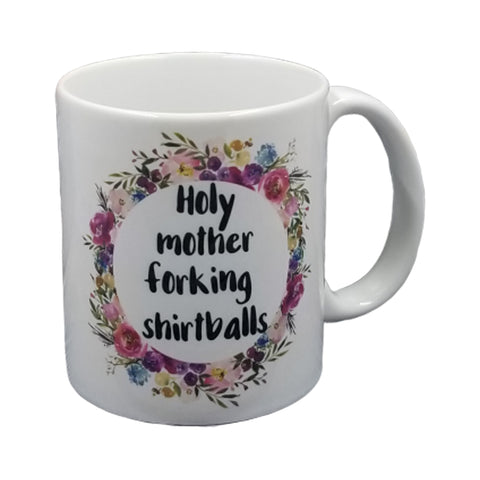 Holy Mother Forking Shirtballs Mug