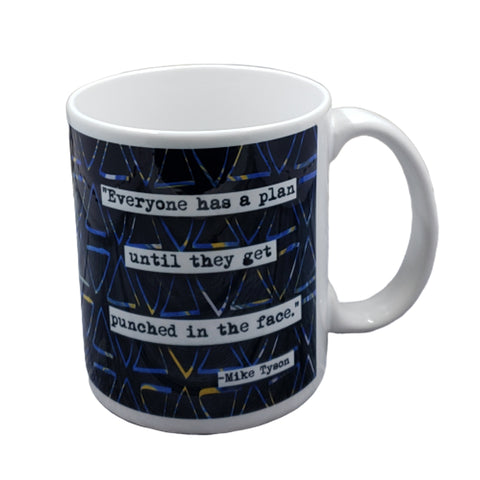 Mike Tyson Punched in the Face Quote Mug