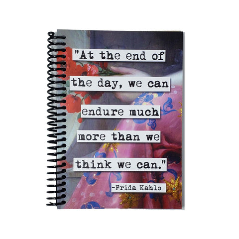 Frida Kahlo Endure Quote 5x7 Notebook