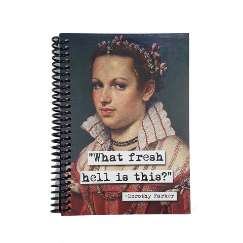 Dorothy Parker Fresh Hell Quote 5x7 Notebook