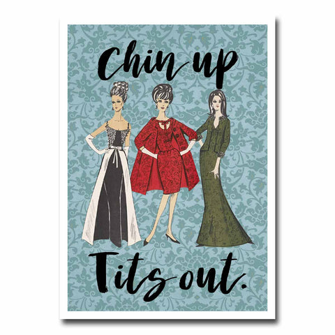 Chin Up Tits Out Blank Greeting Card NSFW