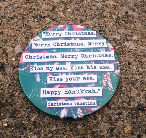 Christmas Vacation Merry Christmas Kiss My A@@  Quote Coaster