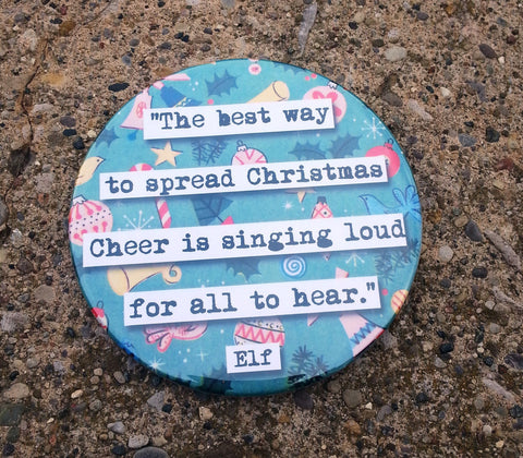 Elf Spread Christmas Cheer  Quote Coaster