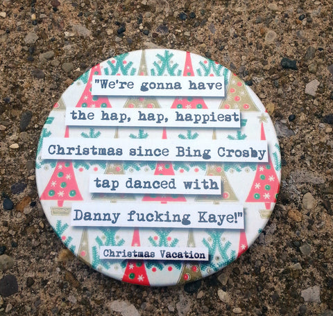 Christmas Vacation Hap Hap Happiest Christmas Naughty Language Holiday  Quote Coaster (18c)