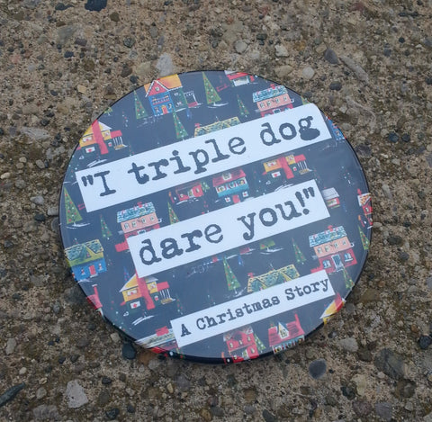Christmas Story Triple Dog Dare Your Christmas Drink Coaster (25c)