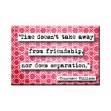 Tennessee Williams Friendship Refrigerator Magnet (no.975)