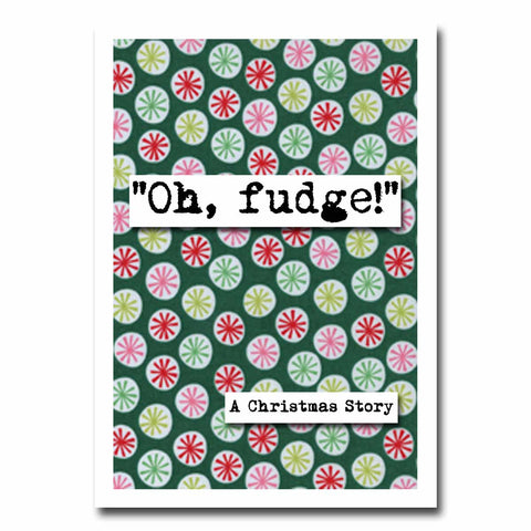 Christmas Story Oh Fudge Quote Blank Christmas Greeting Card (24c)