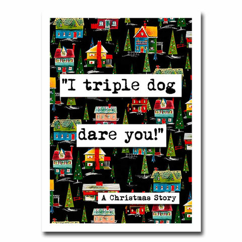 Christmas Story Triple Dog Dare Quote Blank Christmas Greeting Card (25c)