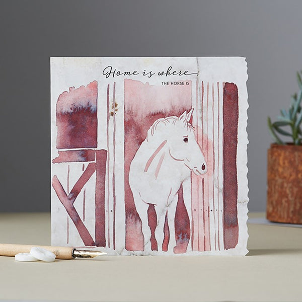 'Home Is Where The Horse Is' Card