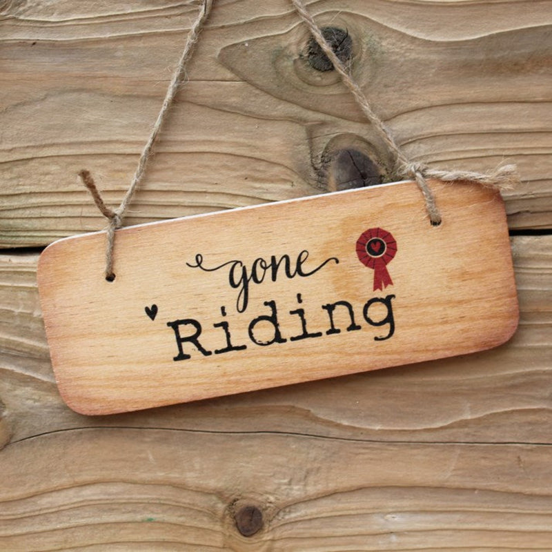 'Gone Riding' Wooden Sign