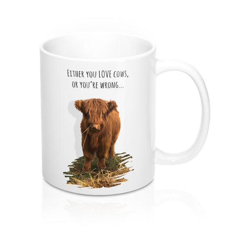 Love Cows ...or You're Wrong Mug
