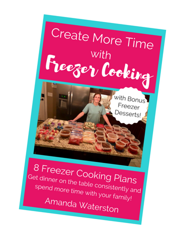 Create More Time with Freezer Cooking Ebook