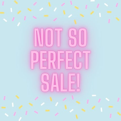 NOT SO PERFECT SALE