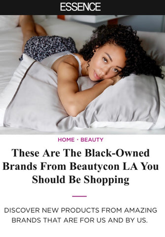 These Are The Black-Owned Brands From Beautycon LA You Should Be Shopping | The Silked Pillow Sleeve