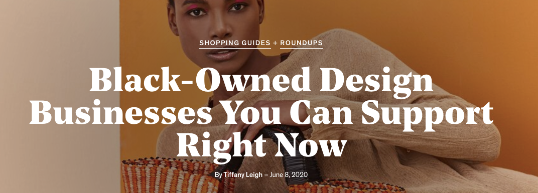 Dwell Magazine Black-Owned Design Businesses You Can Support Right Now