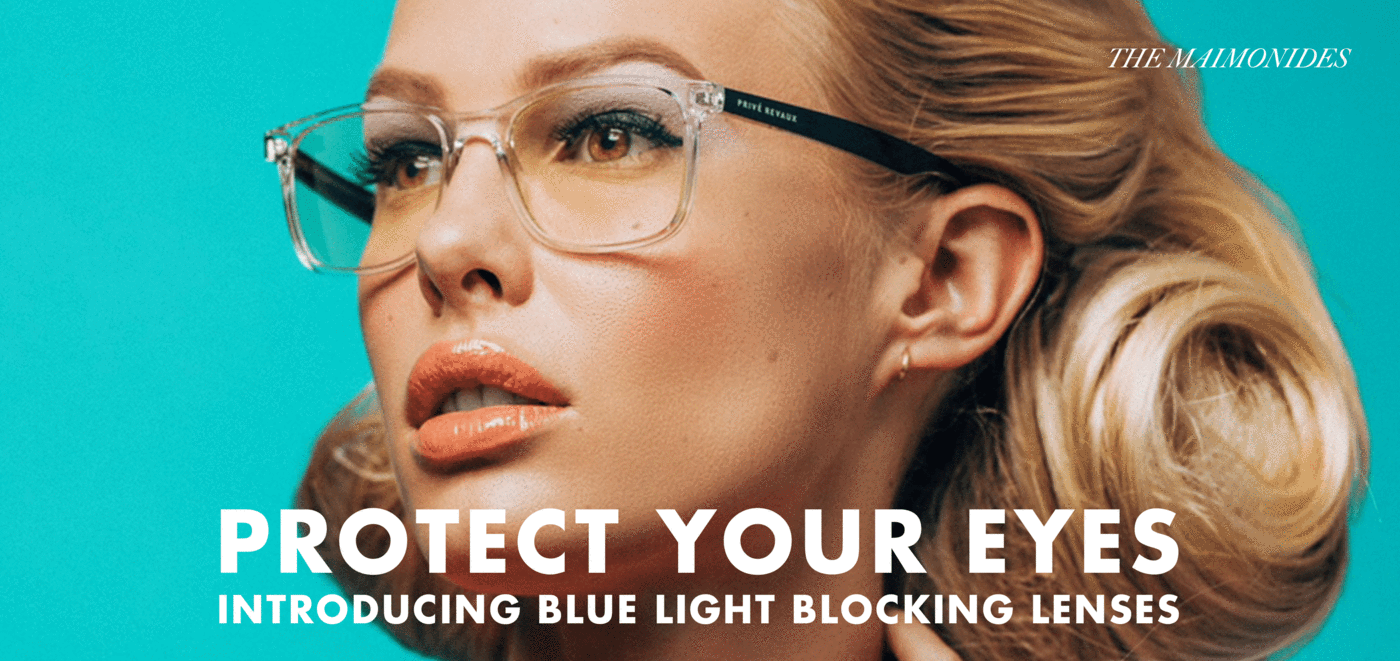 Blue Light Blocking Glasses & Lenses - Privé Revaux