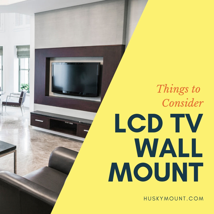LCD TV Wall Mount - Tips to Keep in mind for your LCD TV Wall Mount