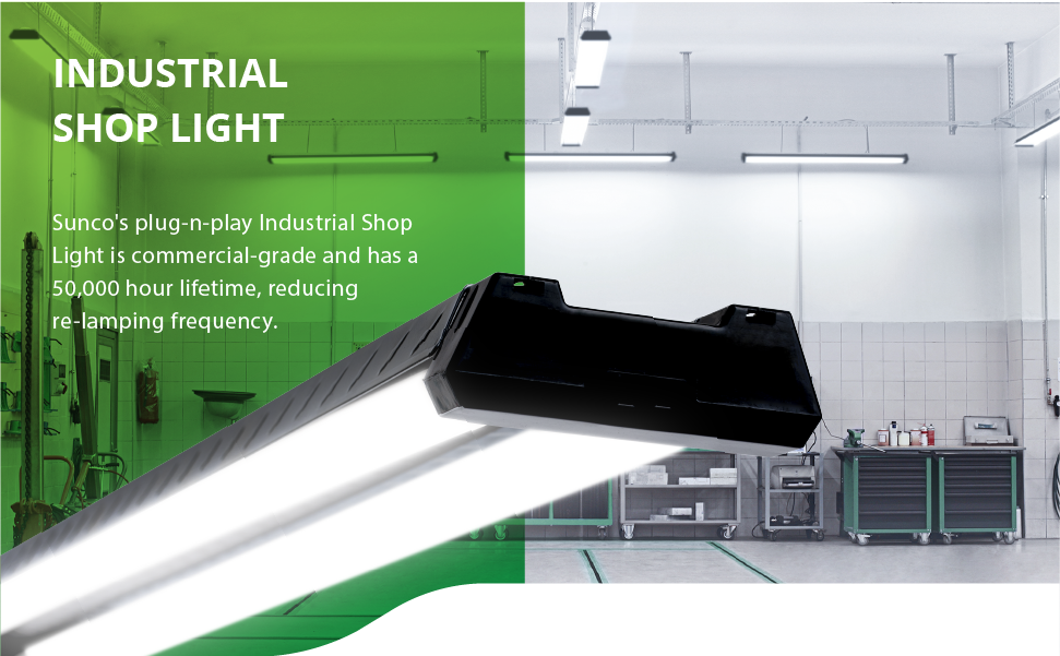 Industrial Shop Light with LED technology. Sunco's plug and play LED Industrial Shop Light is commercial grade and has a 50,000 hour lifetime to reduce your relamping frequency. This light is streamlined with a modern look and suitable for interior applications like auto shops, workshops, medical facilities, laboratories, and warehouses where you need bright, long-lasting task lighting with overhead fixtures.