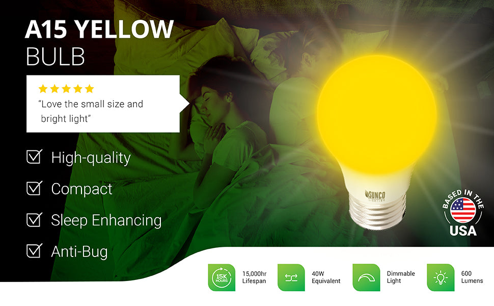 This Sunco A15 LED Bulb is a high-quality and compact, Yellow Bug Light. Use it for anti-bug purposes or to deter bugs near entrances or doorways. You can also use it, as seen here in this bedroom scene with a sleeping woman, as a sleep enhancing, cozy night light. Several review comments are shown: no more boring bugs when these are on, real sleep enhancer, very calming light, some of the best lights I've bought. Bug Repellent, Bug Free, Ideal for Outdoor Patio, Backyard, and wall sconces.
