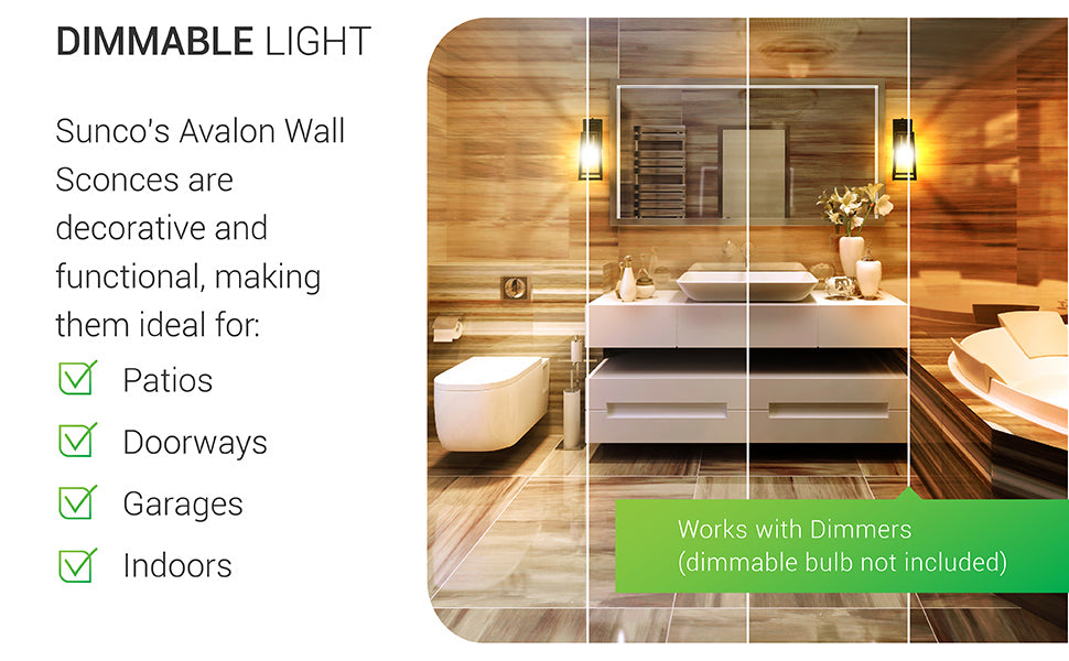 Dimmable Light. Sunco's Avalon Wall Sconces are decorative and functional, making them ideal for patios, doorways, garages, and indoor applications. Image shows the Avalon Caged Wall Sconce with ST64 LED Filament Bulb in a wooden, modern bathroom on either side of vanity mirrors. This fixture is dimmable with compatible dimmers, but the bulb that is included is non-dimmable.