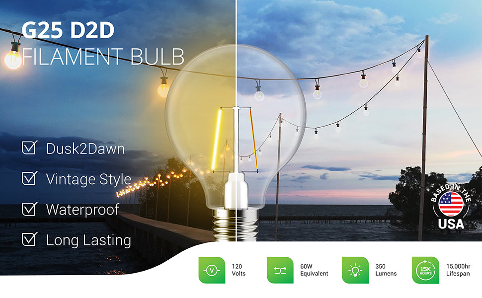 Sunco Lighting's waterproof G25 LED Filament Bulb with Dusk to Dawn offers vintage style with its retro looking Edison like filament inside the glass housing. This long lasting bulb lasts for 15,000 lifespan hours and produces 350 lumens of light. A 120V LED bulb, this G25 is a 3.5W bulb that is a 60W equivalent. Since it is wet rated, you can use it outside in the rain on string lights (like pictured) or other exterior lighting applications.