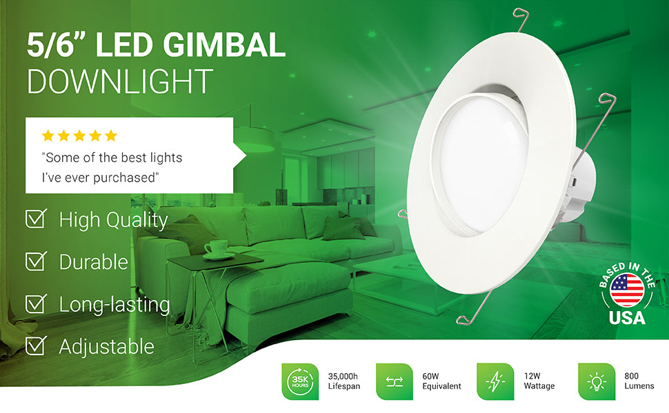 The adjustable 5-inch and 6-inch LED Gimbal Downlight is a retrofit for recessed cans to provide long-lasting and high-quality LED light as a 12W LED replacement for 60W traditional lighting. With its swiveling lens, this gimbal downlight offers the ability to focus light onto artwork, walls, sculptures, and other decorative features in your home or office. Dimmable from 100% to 10%, this LED has a 35,000 hour lifetime. Customer review says: Some of the best lights I've ever purchased.