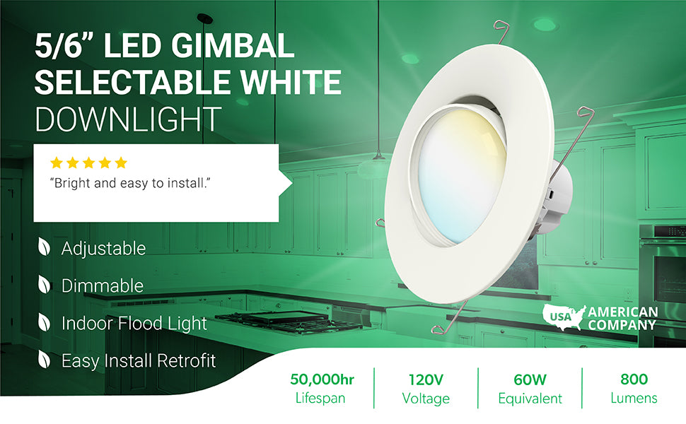 Add an adjustable indoor floodlight with this 5-6 inch LED Retrofit Downlight with Selectable White and Smooth Trim and a gimbal optic. Recessed lighting with selectable CCT allows you to change the white light from cool to warm. These dimmable retrofit lights can replace your outdated and high wattage recessed lights with long life LEDs (50,000 hours lifespan). This 12W LED has 800 lumens of brightness which makes it equal to a 60W halogen or incandescent bulb. Features a 90-degree beam angle.