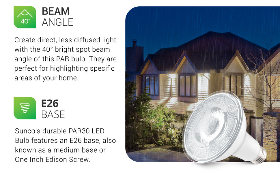 With a 40-degree beam angle, the waterproof Sunco PAR30 LED Bulb creates a bright, spot beam of light to compliment a specific area. Generating a direct, less diffused light, with this narrow spotlight beam, the PAR30 is ideal for pointing out specific areas in your home or outside in your landscaping. The bulb features 850 lumens of bright, focused light. It is shown here lighting the front porch in recessed cans and under eaves to highlight architectural details.