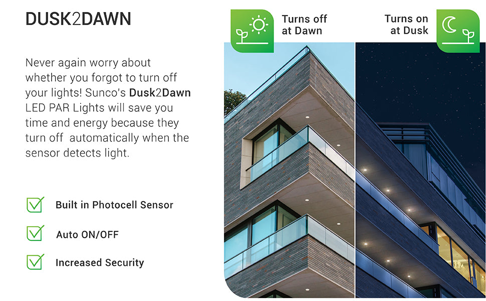 Dusk to Dawn PAR38 LED Bulbs turn off at dawn and turn on at dusk. The built in photocell sensor does all the work for you. Just screw in the bulb, turn on the power, and let the sensor start detecting the light. Auto on/off feature means you'll have lights turn on without a timer. This automation provides increased security at residential or commercial buildings.