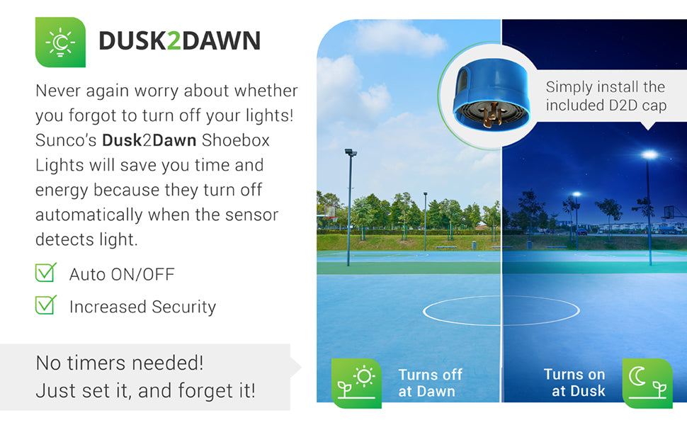 Dusk to Dawn Technology. Never again worry about whether you forgot to turn off your lights. Sunco's Dusk to Dawn Shoebox lights will save you time and energy because they turn off automatically when the sensor detects light. Features a built in photocell sensor, is auto on and off, and offers increased security when it turns on at dusk and off at dawn. Image shows a basketball court in a park during the day with pole mounted Shoebox light fixture and at night.